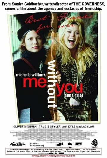 � ����� � ��� ���� (Me Without You)