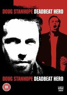 Даг Стэнхоуп: Никчемный герой