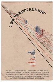 Two Trains Runnin' (2016)