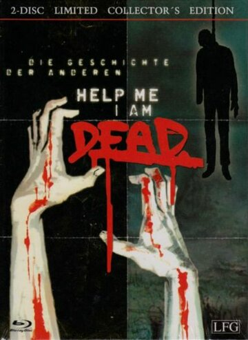 ��������, � ������ (Help me I am Dead - Die Geschichte der Anderen)