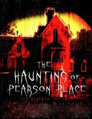The Haunting of Pearson Place (2012)
