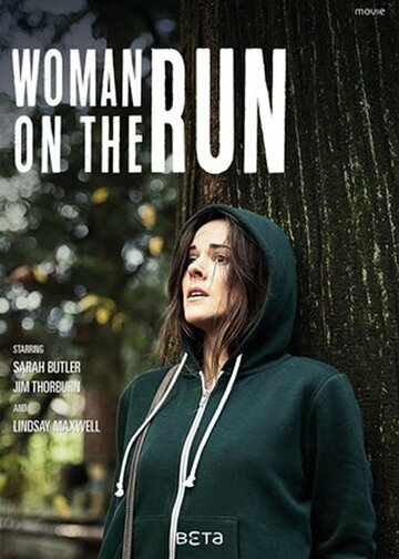 Постер             Фильма Женщина в бегах