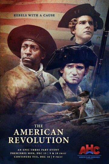 Американская революция / The American Revolution (2014)
