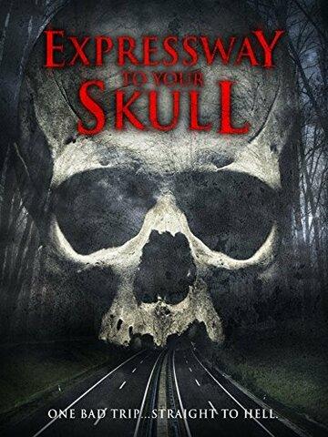 Быстрый путь в твой череп / Expressway to Your Skull (2014)