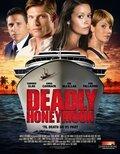 Смертельный медовый месяц (Deadly Honeymoon)