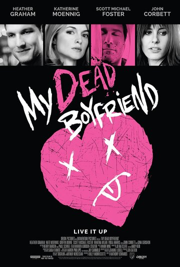 Мой мёртвый парень / My Dead Boyfriend (2016)