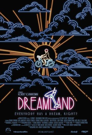 Dreamland смотреть онлайн