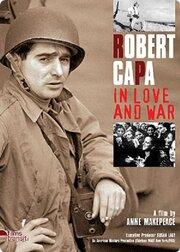 Роберт Капа в любви и на войне (2003)