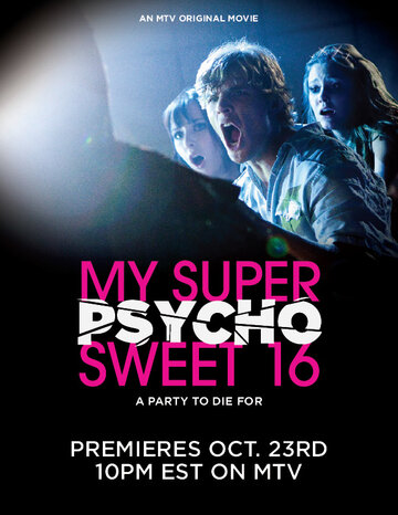 ��� �����. �� ����� �������! (My Super Psycho Sweet 16)