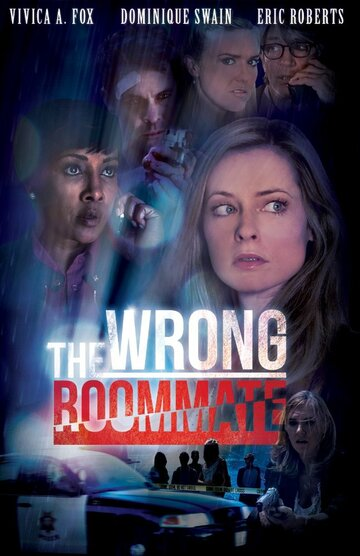 (The Wrong Roommate)
