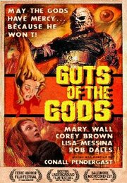 Guts of the Gods (2005)