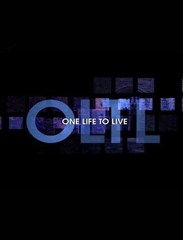Одна жизнь, чтобы жить