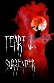 Tearful Surrender (2018)