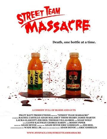 Street Team Massacre (2007)