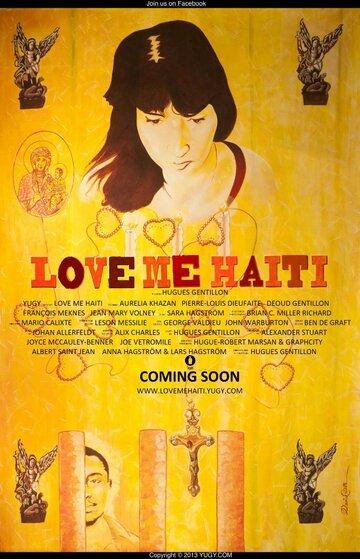 Фильм Люби меня, Гаити