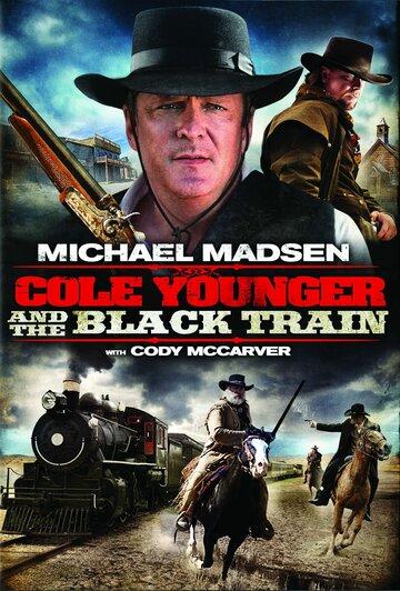 Коул младший и черный поезд (Cole Younger & The Black Train)