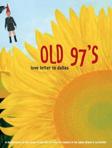 Old 97's: Love Letter to Dallas