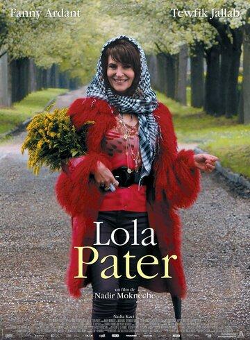 Лола Патер смотреть онлайн, Лола Патер трейлер