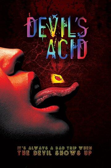 Дьявольская кислота / Devil's Acid 2018г.