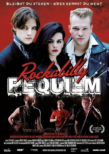 Реквием по рокабилли / Rockabilly Requiem (2016)