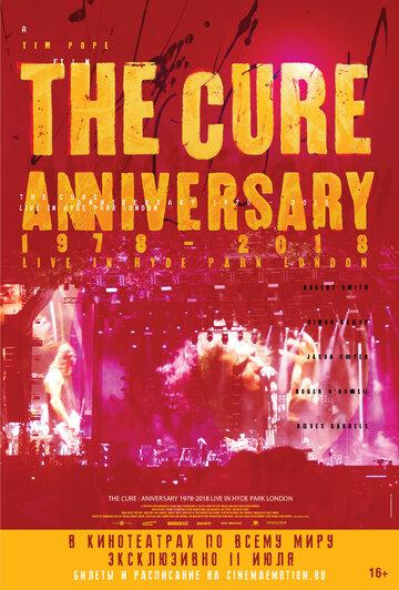 The Cure – Anniversary 1978-2018 Live in Hyde Park London в прокате в Набережных Челнах