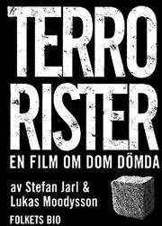 Террористы – фильм о тех самых осужденных (2003)
