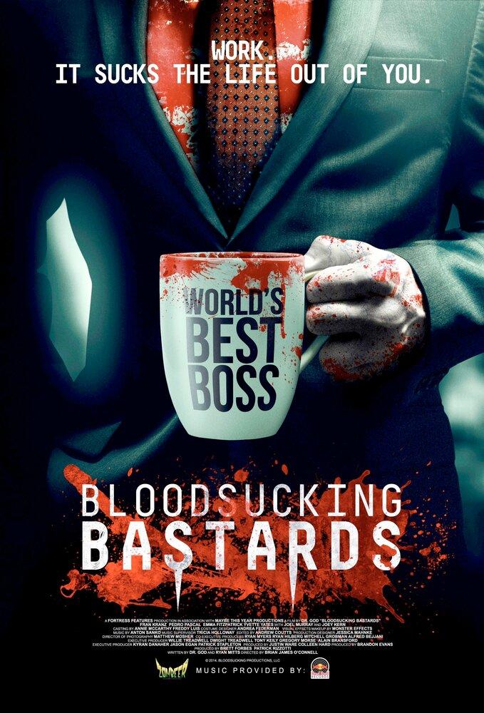 Кровососущие ублюдки / Кровососущие подонки / Bloodsucking Bastards (2015) смотреть онлайн
