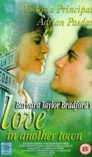 Любовь в другом городе Барбары Тэйлор Брэдфорд (1997)