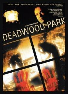 Дэдвуд Парк (2007)