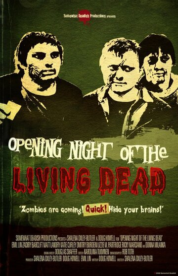 (Opening Night of the Living Dead)