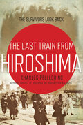 ��������� ����� �� ��������: �������� ������������ ����� (The Last Train from Hiroshima: The Survivors Look Back)