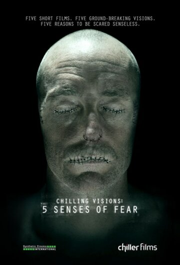 5 ������ ������ (Chilling Visions: 5 Senses of Fear)