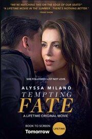 Tempting Fate (2019) смотреть онлайн фильм в хорошем качестве 1080p