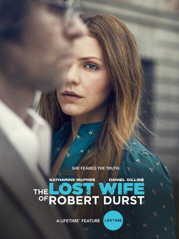 Пропавшая жена Роберта Дерста (2017)