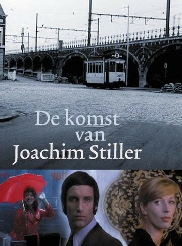 Прибытие Иоахима Стиллера (1976)