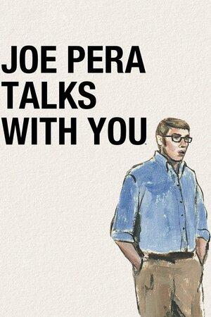 Джо Пера говорит с вами (2018)