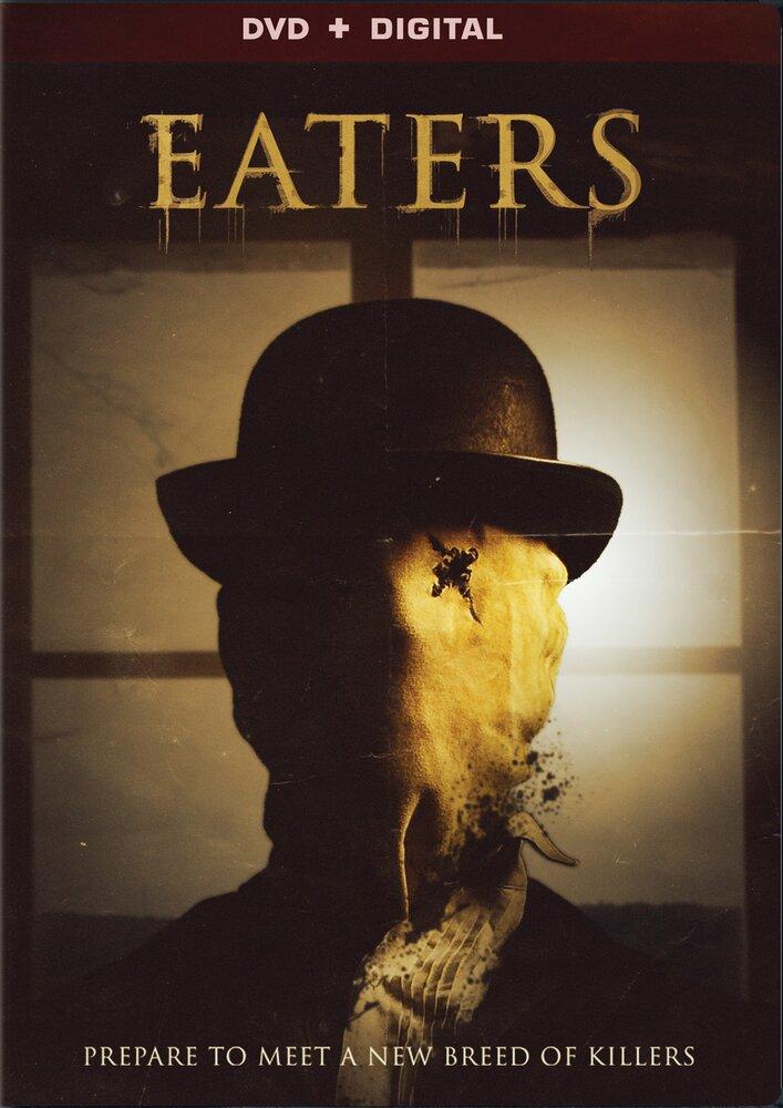 Пожиратели / Eaters (2015)