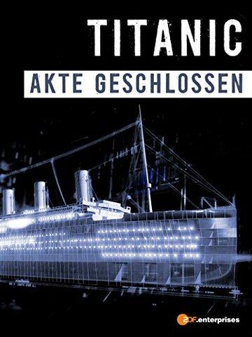 Титаник: Дело закрыто (2012) полный фильм онлайн