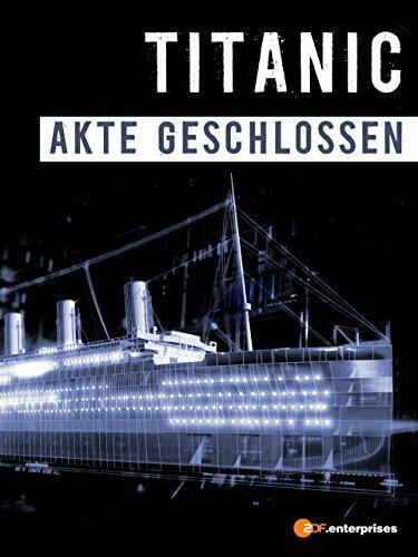 National Geographic. Титаник: Дело закрыто (ТВ) (2012)