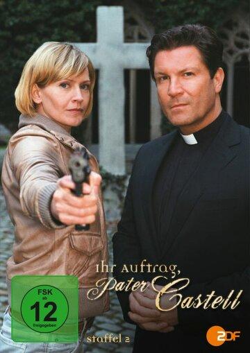 Её заказ, отец Кастель (Ihr Auftrag, Pater Castell)