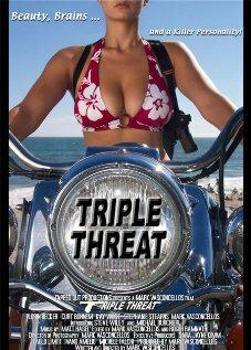 Тройная угроза (2005) полный фильм онлайн