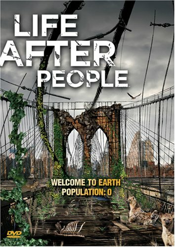 Будущее планеты: Жизнь после людей (2008) полный фильм