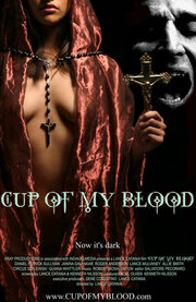 Чаша моей крови (2005)