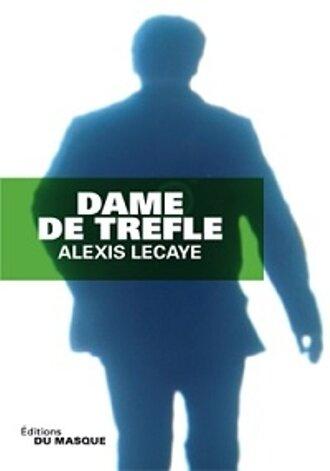 Трефовая дама / Dame de trèfle (2013)