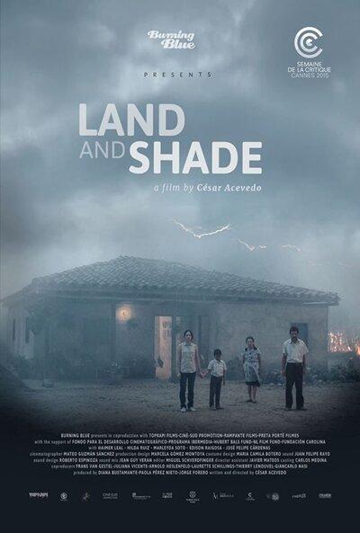 Земля и тень / La tierra y la sombra (Land and Shade) / 2015 / ПМ / WEB-DLR ...