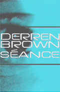 Деррен Браун: Спиритический сеанс (Derren Brown: Séance)