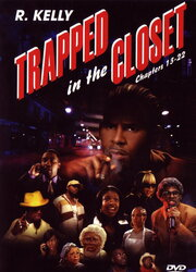 Trapped in the Closet: Chapters 13-22 (2007)