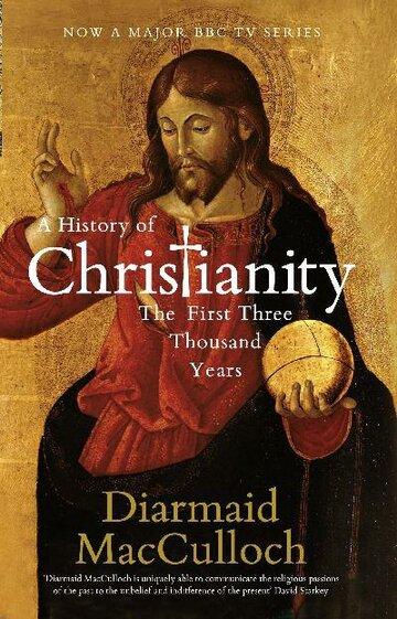 BBC. История христианства (2009)