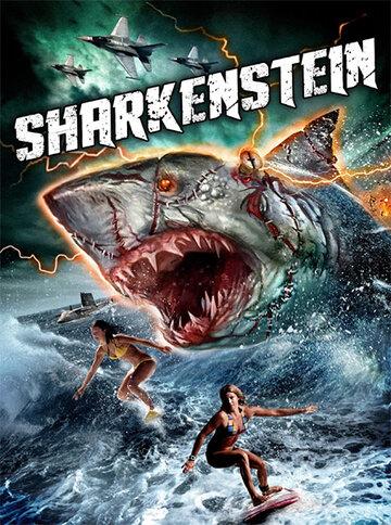 �����-������������ / Sharkenstein (2016) �������� ������