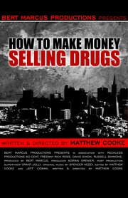 Как заработать деньги, продавая наркотики (2012)